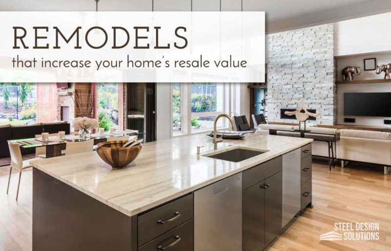 Remodels that Increase Your Home's Resale Value