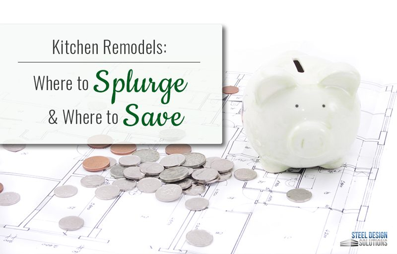 Kitchen Remodels: Where to Splurge and Where to Save
