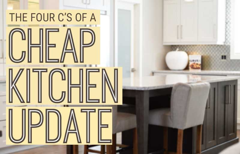 Cheap Kitchen Update Tips
