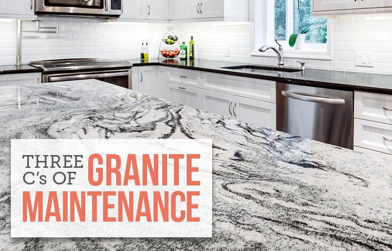 Granite Maintenance, the three C's