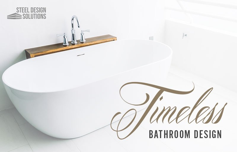 Timeless Bathroom Design Tips