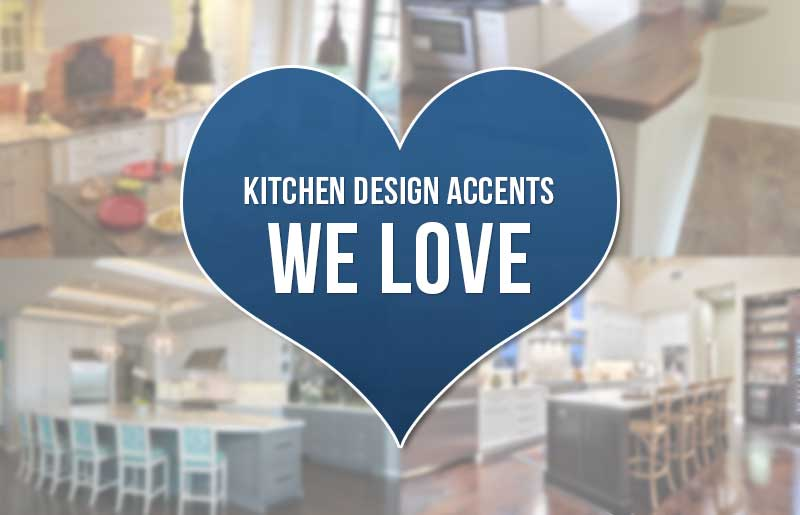4 Kitchen Design Accents We Love